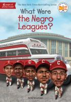 What were the Negro Leagues? Book cover