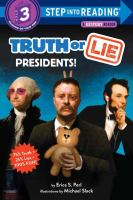 Truth or lie : presidents! Book cover