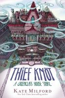 The thief knot : a Greenglass House story  Cover Image