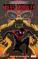 Miles Morales. Vol. 2 Bring on the bad guys Book cover