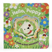 Hello puppy : a peek-a-boo adventure Book cover
