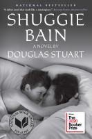 Shuggie Bain : a novel  Cover Image