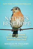 Nature's best hope : a new approach to conservation that starts in your yard Book cover
