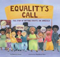 Equality's call : the story of voting rights in America Book cover
