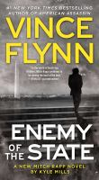 Enemy of the state : a Mitch Rapp novel  Cover Image
