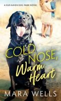 Cold nose, warm heart Book cover