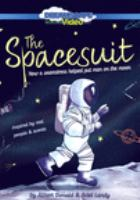 The spacesuit : how a seamstress helped put man on the moon Book cover