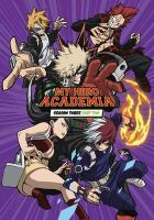 My hero Academia. Season three part two  Cover Image
