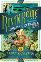 Ronan Boyle and the swamp of certain death Book cover