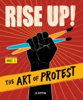 Rise up! : the art of protest Book cover