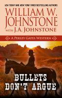 Bullets don't argue Book cover