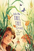 Into the tall, tall grass Book cover