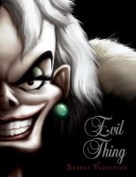 Evil thing : a tale of that De Vil woman Book cover