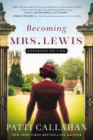 Becoming Mrs. Lewis : a novel : the improbable love story of Joy Davidman and C.S. Lewis Book cover