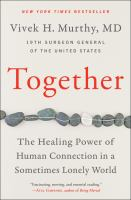Together : the healing power of human connection in a sometimes lonely world Book cover