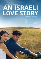 Sipur ahavah Erets Yisre'eli = An Israeli love story  Cover Image