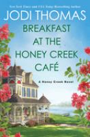Breakfast at the Honey Creek Café Book cover