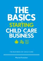 The basics of starting a child-care business : the business of child care Book cover