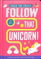 Follow that unicorn! Book cover
