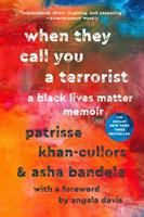 When they call you a terrorist : a black lives matter memoir  Cover Image