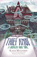 The thief knot  Cover Image