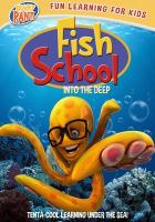 Fish school. Into the deep Book cover