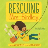 Rescuing Mrs. Birdley Book cover