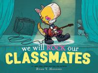 We will rock our classmates Book cover