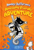 Rowley Jefferson's awesome friendly adventure Book cover