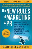 The new rules of marketing & PR : how to use content marketing, podcasting, social media, AI, live video, and newsjacking to reach buyers directly Book cover