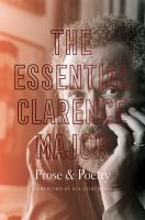 The essential Clarence Major : prose & poetry Book cover
