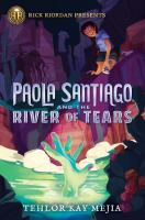 Paola Santiago and the river of tears Book cover