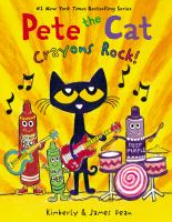 Pete the cat. Crayons rock! Book cover