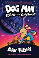 Dog Man. Grime and punishment Book cover