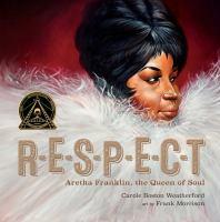 R-E-S-P-E-C-T : Aretha Franklin, the queen of soul Book cover