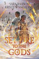 Set fire to the gods Book cover
