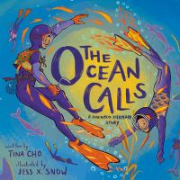 The ocean calls : a haenyeo mermaid story Book cover