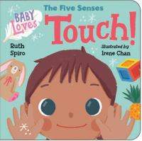 Baby loves the five senses. Touch! Book cover