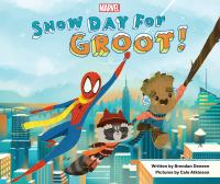 Snow day for Groot! Book cover