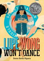 Lupe Wong won't dance Book cover