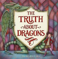 The truth about dragons Book cover