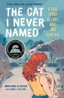 The cat I never named : a true story of love, war, and survival  Cover Image