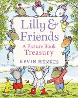 Lilly & friends : a picture book treasury Book cover
