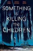 Something is killing the children Book cover
