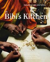 In Bibi's kitchen : the recipes and stories of grandmothers from the eight African countries that touch the Indian Ocean Book cover