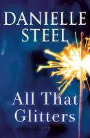 All that glitters : a novel Book cover