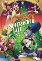 Tom and Jerry, a Nutcracker tale  Cover Image
