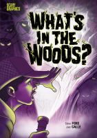 What's in the woods? Book cover