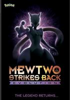 Pokemon. Mewtwo strikes back, Evolution. Cover Image