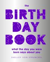 The birthday book : what they day you were born says about you Book cover